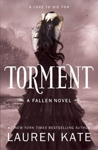 TORMENT : BOOK 2 IN THE FALLEN SERIES