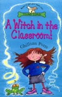 A Witch In The Classroom!