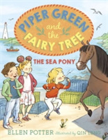 Piper Green And The Fairy Tree The Sea P