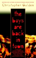 Boys Are Back in Town