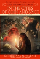 Orphan's Tales: In the Cities of Coin an