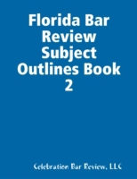 Florida Bar Review Subject Outlines Book