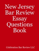 New Jersey Bar Review Essay Questions Bo