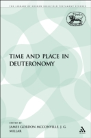 Time and Place in Deuteronomy