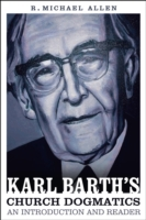 Karl Barths Church Dogmatics: An Introdu