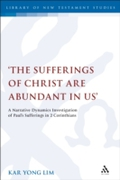 'The Sufferings of Christ Are Abundant I