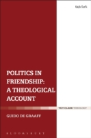 Politics in Friendship: A Theological Ac