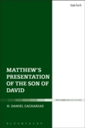 Matthew s Presentation of the Son of Dav