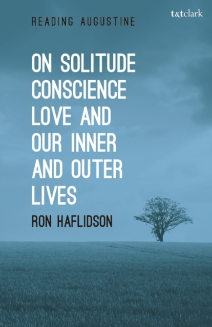 On Solitude, Conscience, Love and Our In