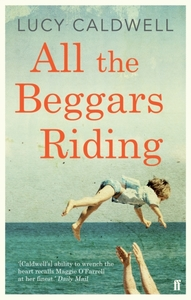 All the Beggars Riding