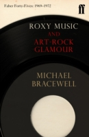 Roxy Music and Art-Rock Glamour