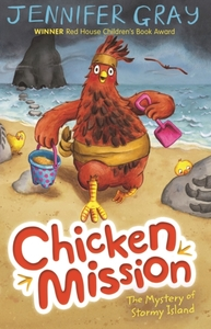Chicken Mission: The Mystery of Stormy I