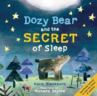 Dozy Bear and the Secret of Sleep