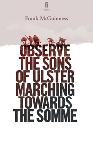 Observe the Sons of Ulster Marching Towa