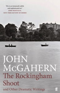 The Rockingham Shoot and Other Dramatic