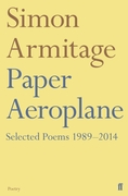 Paper Aeroplane: Selected Poems 1989-201