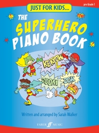 Just For Kids... The Superhero Piano Boo