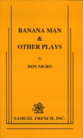 Banana Man And Other Plays