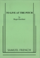 To Live at the Pitch