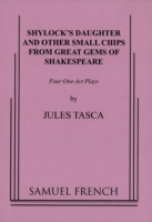 Shylock's Daughter and Other Small Chips