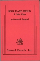 Single and Proud and Other Plays
