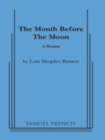 Month Before the Moon
