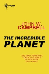 The Incredible Planet: Aarn Munro Book 2