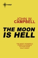 The Moon is Hell