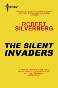 The Silent Invaders