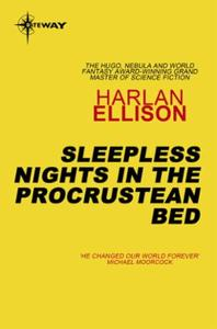 Sleepless Nights in the Procrustean Bed