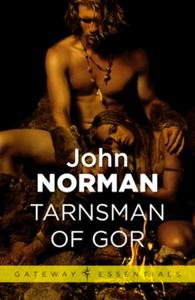 Tarnsman of Gor: Gor Book 1