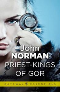 Priest-Kings of Gor: Gor Book 3