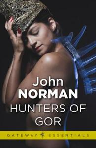 Hunters of Gor: Gor Book 8