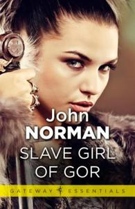 Slave Girl of Gor: Gor Book 11