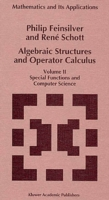 Algebraic Structures and Operator Calcul