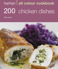 Hamlyn All Colour Cookery: 200 Chicken D