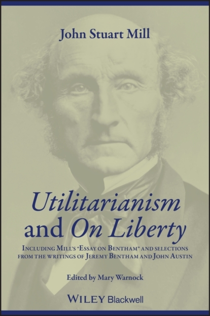 Utilitarianism and On Liberty