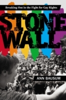 Stonewall: Breaking Out In The Fight For