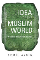 The Idea of the Muslim World