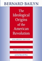 THE IDEOLOGICAL ORIGINS OF THE AMERICAN