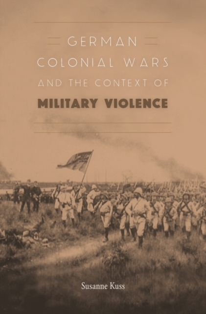 German Colonial Wars and the Context of