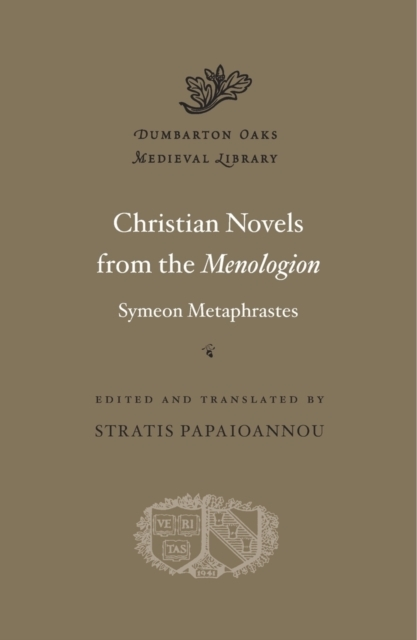 Christian Novels from the Menologion of