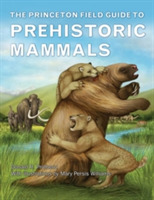 The Princeton Field Guide to Prehistoric