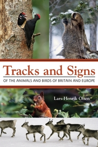 Tracks and Signs of the Animals and Bird