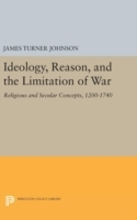 Ideology, Reason, and the Limitation of