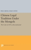 Chinese Legal Tradition Under the Mongol