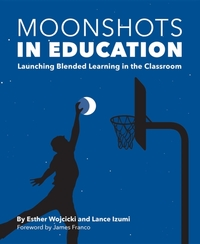Moonshots in Education: Launching Blende