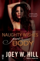 Naughty Wishes Part I