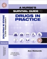Nurse's Survival Guide to Drugs in Pract