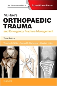 McRae's Orthopaedic Trauma and Emergency